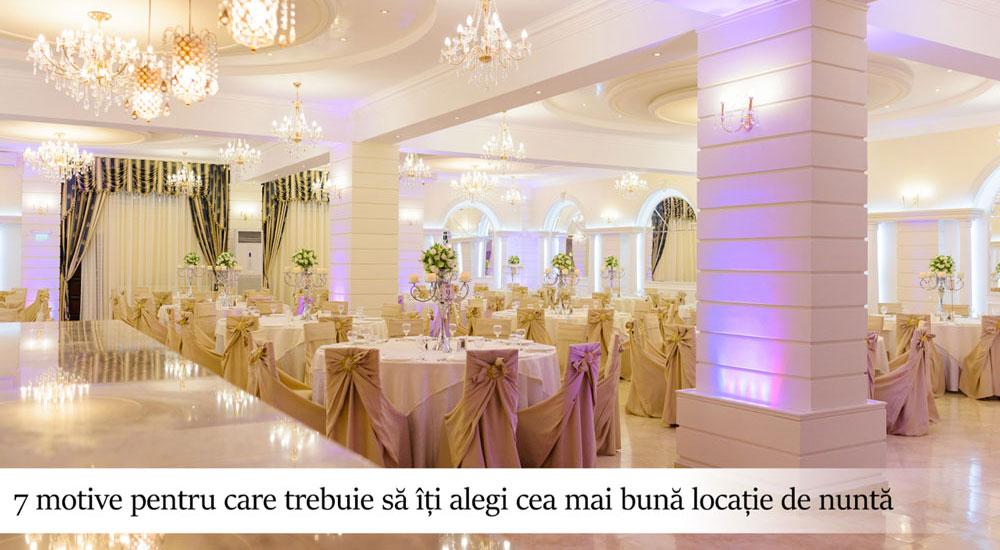 WEDDING MASTERY - MAC Florea - 7 motive pentru care trebuie să îți alegi cea mai bună locație de nuntă