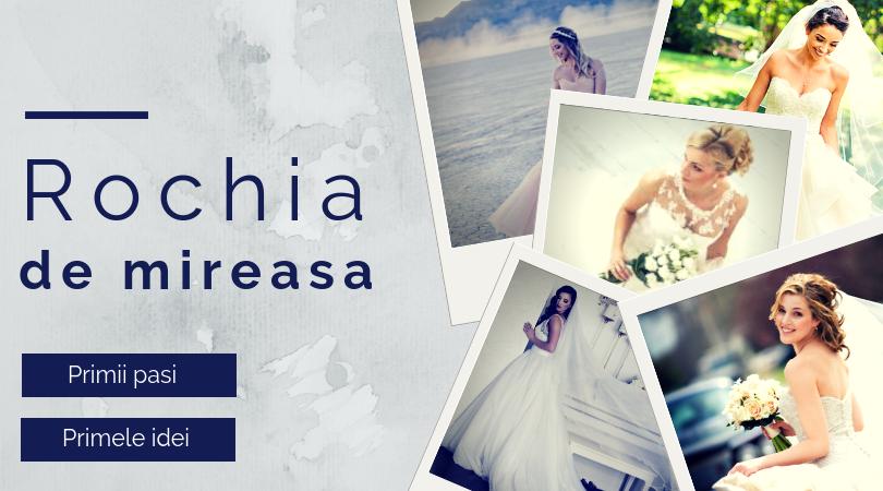 WEDDING MASTERY - Rochia de mireasa - primii pasi, primele idei
